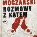 """Kazimierz Moczarski – """"Rozmowy z katem"""""""